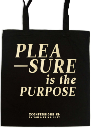 Pleasure is the Purpose